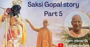 Saksi Gopal Part 5