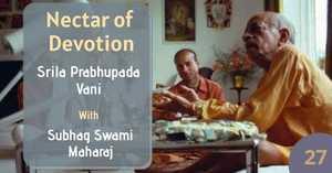 Nectar Of Devotion Class 27