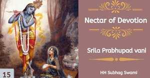 Nectar of Devotion Class 15