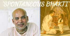 """Viddhi Bhakti to Spontaneous Bhakti"" English language"