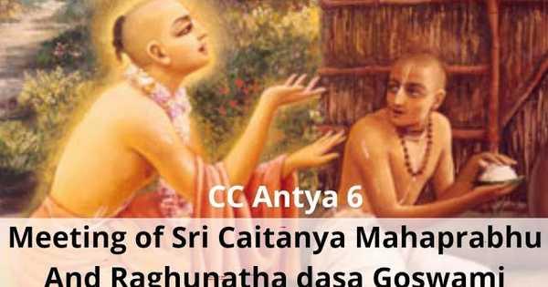 Caitanya Caritamrta Antya Lila Chapter 6 Part 1